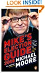 Mike's Election Guide 2008