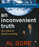Image of An Inconvenient Truth: The Crisis of Global Warming