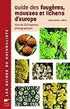 echange, troc Jahns Hans-Martin - Guide des fougeres mousses & lichens d'europe