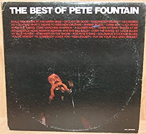 Pete Fountain The Best Of Pete Fountain Amazon Com Music