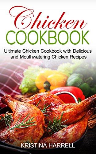 Chicken Cookbook: Ultimate