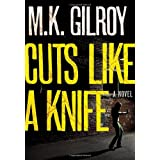 Cuts Like a Knife (A Kristen Conner Mystery) ~ Mark K. Gilroy
