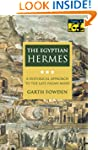 The Egyptian Hermes: A Historical App...