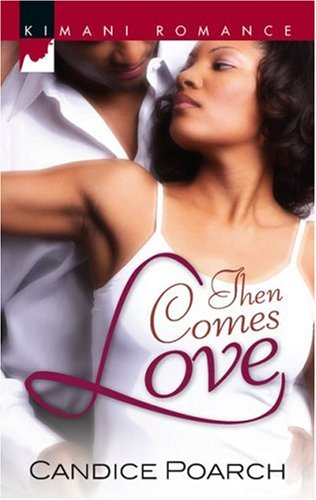 Image of Then Comes Love (Kimani Romance)