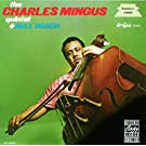 The Charles Mingus Quartet plus Max Roach