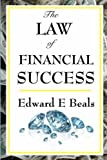 Edward E Beals The Law of Financial Success