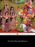 img - for The Greek Alexander Romance (Penguin Classics) by Richard Stoneman, Pseudo-Callisthenes (1991) Paperback book / textbook / text book
