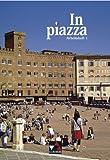 In piazza B / Arbeitsheft 1: Unterrichtswerk für Italienisch in zwei Bänden (Sekundarstufe II)