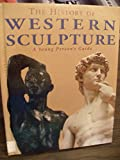 The History of Western Sculpture: A Young Person