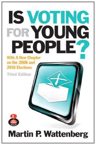 Is Voting for Young People? (3rd Edition) (Great Questions in...
