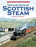 The Last Days of Scottish Steam