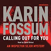 Calling Out for You | [Karin Fossum]