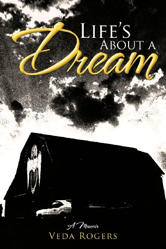 Life's about a Dream: A Memoir