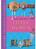 Little Women (Oxford Children's Classics)