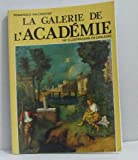 img - for La galerie de l'acad mie book / textbook / text book