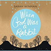 When God Was a Rabbit | [Sarah Winman]