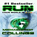 Run Audiobook by Michaelbrent Collings Narrated by George Kuch