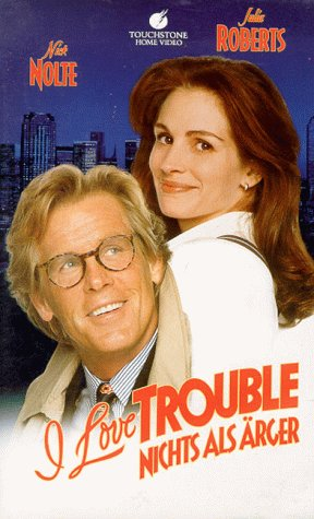 I Love Trouble - Nichts als Ärger [VHS]