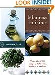 Lebanese Cuisine: More than 200 Simpl...