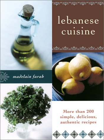 Lebanese Cuisine: More Than 200 Simple, Delicious, Authentic Recipes front-827736