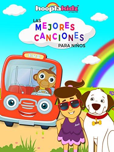 Las Mejores Canciones para Niños