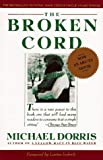 The Broken Cord (0060916826) by Dorris, Michael