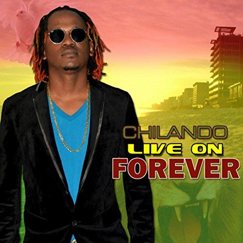 Chilando-Live On Forever-WEB-2015-SSR Download