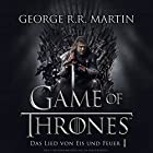 Game of Thrones - Das Lied von Eis und Feuer 1 Hörbuch von George R. R. Martin Gesprochen von: Reinhard Kuhnert