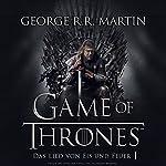 Game of Thrones - Das Lied von Eis und Feuer 1 | George R. R. Martin