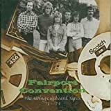 The Airing Cupboard Tapes '71 - '74 by Fairport Convention [Music CD]