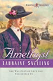 Amethyst (Dakotah Treasures #4) (0764200542) by Snelling, Lauraine