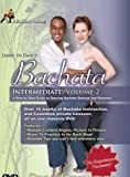 Dance Instructions on DVD: DanceCrazy Presents: Learn To Dance Bachata, Intermediate Volume 2