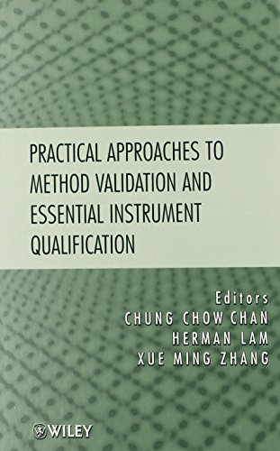 Practical Approaches to Method Validation and Essential Instrument Qualification PDF
