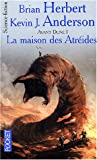 Avant Dune, tome I : La Maison des Atrides