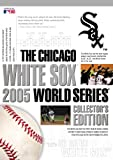 51TX519A5VL. SL160  Chicago White Sox: 2005 World Series (Collectors Edition)