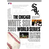 Chicago White Sox: 2005 World Series (Collector's Edition)