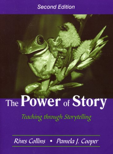 The Power of Story: Teaching Through Storytelling