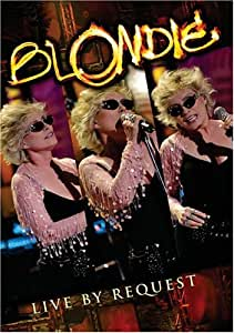 Blondie:Live By Request