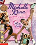 Michelle Kwan: My Book of Memories (0590458906) by Kwan, Michelle