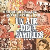 echange, troc Les Ogres De Barback & les hurlements d'léo - Un Air Deux Familles