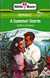 A Summer Storm (0263768910) by Robyn Donald
