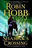 Shaman's Crossing(Book One of The Soldier Son Trilogy