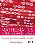 img - for Mathematics for Primary and Early Years: Developing Subject Knowledge (Developing Subject Knowledge series) book / textbook / text book