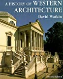 A History of Western Architecture (1856690822) by Watkin, David