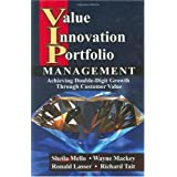 Value Innovation Portfolio Management: Achieving Double-digit Growth Through Customer Value
