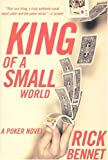 img - for King of a Small World: A Poker Novel book / textbook / text book