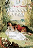 img - for La rama negra / The Black Raw (Historic Algaida) (Spanish Edition) book / textbook / text book