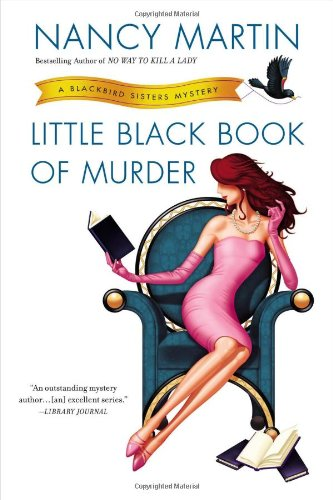 Image of Little Black Book of Murder: A Blackbird Sisters Mystery