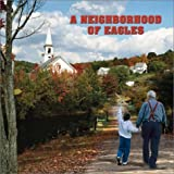 img - for A Neighborhood of Eagles book / textbook / text book