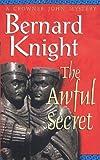 The Awful Secret (A Crowner John Mystery) (0671029657) by Knight, Bernard